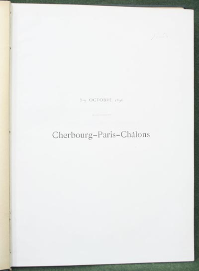 Cherbourg Paris Chalons 5-9 Octobre 1896. Le Temps Paris - Le Nouveau Temps St. Petersbourg 1896.